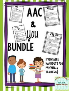 """$$$Money-saving BUNDLE$$$This download contains both """"AAC and You"""" handouts. If you already own one of the packets, but not both, please do not purchase this download. You can find the individual packets here:AAC and You--handouts for Parents and Caregivers full downloadAAC and You--handouts for Classroom TeachersHaving an alternative augmentative communication (AAC) user can be overwhelming for a classroom teacher, parent or caregiver but it doesn't have to be!"""