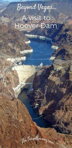 Beyond Vegas – A Visit to Hoover Dam