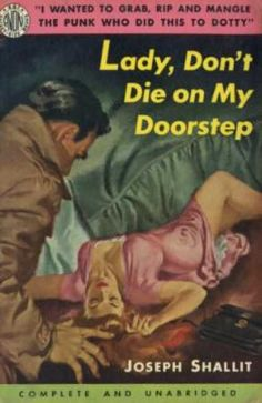 LADY, DON'T DIE ON MY DOORSTEP.. i hate when that happens