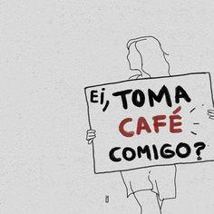 Bom dia... Que tal um cafe?  #cof #Coffee  #BomDia Coffee Is Life, I Love Coffee, Coffee Break, My Coffee, Love Cafe, Typography Quotes, Coffee Cafe, Texts, Positivity