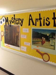 """Mystery Artist Bulletin board"". (Elementary) Every month there is a new mystery artist with a few of their works and clues about them. Students put their guess in the art room to enter to win a drawing. I pick two students every month. This has really gotten students excited about learning about artists/ art history."