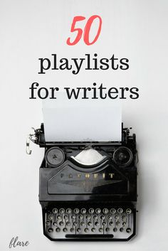 These playlists for writers are great for writing sessions and brainstorming!