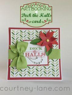 Deck the Halls card made using the Artbooking Cricut cartridge.