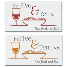 The 5 & 10 spot. Real food, real fast