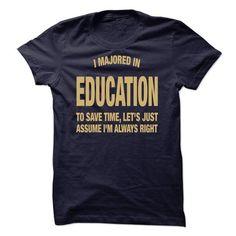 I Majored In Education - #gift for men #student gift. OBTAIN LOWEST PRICE => https://www.sunfrog.com/Funny/I-Majored-In-Education.html?60505