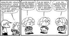 Actidtud. Felipito. Miguelito. Mafalda.