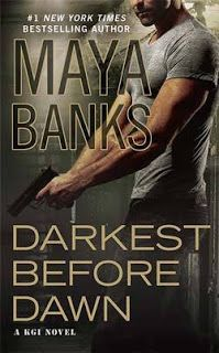 Twin Sisters Rockin' Book Reviews: Review of Darkest Before Dawn (KGI #10) by Maya Banks
