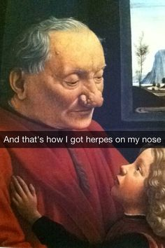 Finally we know the story behind An Old Man And His Grandson . / 16 More Hilariously Inappropriate Art History Snapchats (via BuzzFeed)