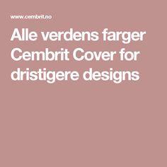 Alle verdens farger Cembrit Cover for dristigere designs