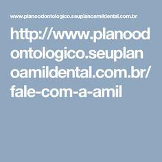 http://www.planoodontologico.seuplanoamildental.com.br/fale-com-a-amil