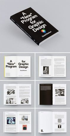 A New Program for Graphic Design—this book by David Reinfurt is a comprehensive toolkit for visual literacy in the 21st century