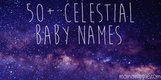 Looking for a beautiful unique name worthy of your new bundle of joy? celest… Looking for a beautiful unique name worthy of your new bundle of joy? celestial baby names inspired by space, astronomy and astrology. Pet Names, Girl Names, Celestial Baby Names, Name Astrology, Space Names, Fantasy Names, Numerology Calculation, Space And Astronomy, Astronomy Quotes