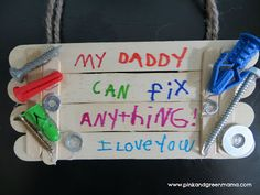 Easy Kid-Made Father's Day Gift: Popsicle Stick Fix-It Sign by Pink and Green Mama