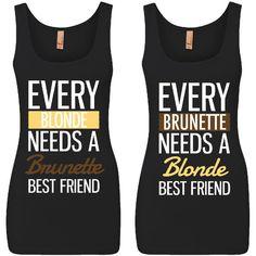 Bffs Matching Jersey Tank Every Brunette Needs a Blonde Best Friend... ($35) ❤…