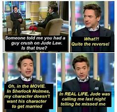 RDJ on his relationship with Jude Law Robert Downey Jnr, Bbc, Holmes Movie, Someone Told Me, Jude Law, I Have A Crush, Cute Actors, Downey Junior, Stuff And Thangs