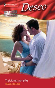 Maya Banks - Serie En el amor y en la guerra 01 - Traiciones pasadas
