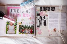 Letters for the Blushing Bride - A DIY Scrapbook gift for the eve of the wedding