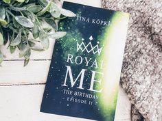 Rezension: Tina Köpke – Royal Me (Episode English Book, Birthday, Books, Masquerade Ball, Book Recommendations, Pocket Books, Birthdays, Libros, Book