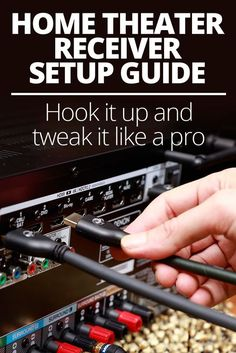 How to set up your home theater receiver Home theater receiver setup guide Tips on how to hook it up and tweak it like a pro Home Theater Decor, Best Home Theater, Home Theater Rooms, Home Theater Seating, Home Theater Design, Cinema Room, Dream Theater, Outdoor Theater, Home Theater Receiver