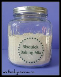 "Homemade Bisquick Baking Mix Recipe | The ""Make Your Own"" Zone - will try white wheat flour"