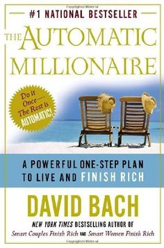 The Automatic Millionaire : A Powerful One-Step Plan to Live and Finish Rich by David Bach.  This book is definitely worth your time.  (This is a great book for the young to get them off on the right foot!)