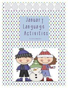 January Language Activities that target possessives, pronouns, past tense, verbs and more!