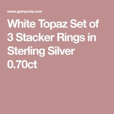 White Topaz Set of 3 Stacker Rings in Sterling Silver 0.70ct