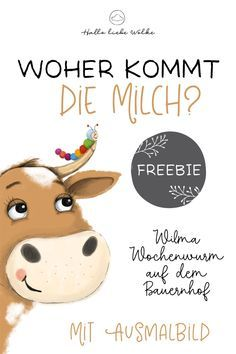 Where does the milk come from? Wilma Wochenwurm on the farm. (Freebie & learning history) - Where does the milk come from? Wilma Wochenwurm on the farm. A learning story for children in kinde - I School, Primary School, Elementary Schools, Learning Stories, Stories For Kids, Back To School Activities, Going Back To School, Play To Learn, Creative Thinking