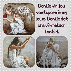 Dankie vir jou voetspore in my lewe. Inspirational Prayers, Inspirational Quotes Pictures, Word Pictures, Pretty Pictures, Pretty Pics, Uplifting Christian Quotes, Soul Songs, Afrikaanse Quotes, Goeie More