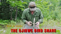 How to Make an Ojibwe Bird Snare How To Make Traps, Zombie Gear, Emergency Preparation, Guy Names, Bird, Survival Skills, Learning, Bushcraft, Evergreen