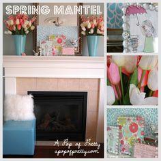 Spring Mantel, apopofpretty.com