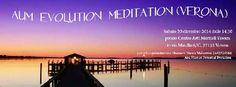 AUM Evolution Meditation a Verona - Tumit Eventi