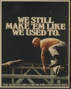"""Photographic print of classic Marine Corps recruiting poster: """"We still make'em like we used to."""" From the Richard Spencer Papers Archives & Special Collections Quantico, VA OFFICIAL USMC PHOTOGRAPH Marine Corps Quotes, Us Marine Corps, Usmc Quotes, Funny Quotes, Once A Marine, Marine Mom, Us Marines, Marines Funny, Support Our Troops"""