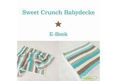 Häkelanleitungen - SweetCrunchBabydecke E-Book - ein Designerstück von elisa bei DaWanda
