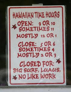 Only in Hawaii - No Like Work sign :)