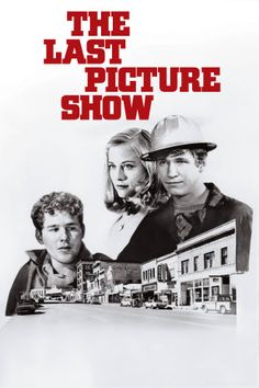 Bronwyn: The Last Picture Show (Peter Bogdanovich, Timothy Bottoms, High School Movies, Cybill Shepherd, Jeff Bridges, Movies Playing, Rite Of Passage, The Last Picture Show, Jackie Chan, Clint Eastwood