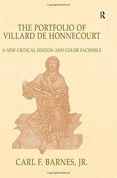 Edición facsímil y comentada del álbum del siglo XIII del artista picardo  Villard de Honnecourt