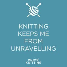 #knitting #quote