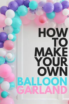 Throwing a kids birthday party on a budget: we're basically pro's at this! We make and recycle most of our decorations to keep the cost low. We recently took on the task of making a DIY balloon garlan Unicorn Themed Birthday Party, Unicorn Birthday Parties, First Birthday Parties, First Birthdays, Kids Birthday Party Ideas, Diy Unicorn Birthday Party, First Birthday Balloons, Diy Party Ideas, Beach Ball Birthday