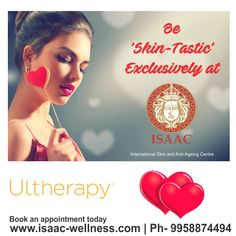 Fourteenth of February, Be 'Skin-Tastic' Exclusively at #ISAAC!  For more information, book an appointment today! #Ultherapy www.isaac-wellness.com | Ph- 9958874494
