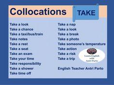 Collocations with 'TAKE'  #LearnEnglish @AntriParto