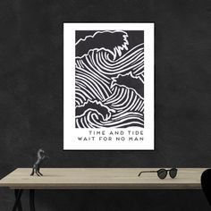 Time and Tide Wait For No Man. This art print in black and white looks truly stunning and inspirational and will make for a wonderful gift Time And Tide, Inspirational, Art Prints, Black And White, How To Make, Gifts, Design, Art Impressions, Blanco Y Negro