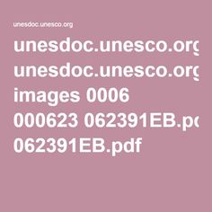 unesdoc.unesco.org images 0006 000623 062391EB.pdf