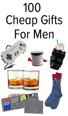 100 affordable gift ideas for men.