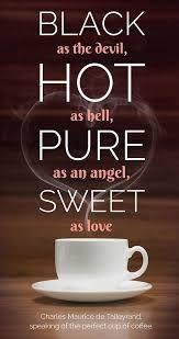 Resultado de imagen para frases sobre cafe