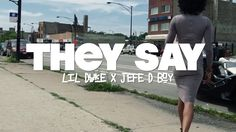 Lil Duke - They Say feat. Jefe D Boy - YouTube