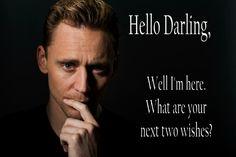 Tom Hiddleston. Hello Darling- Wish