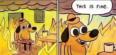 This is fine cartoon dog fire funny
