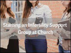 Starting an infertility support group at church | AmateurNester.com