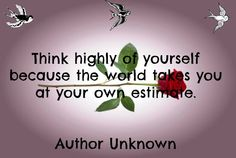 Think highly
